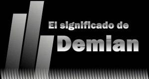 Significado de Demian