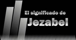 Significado de Jezabel