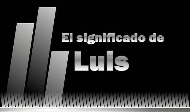 Significado de Luis