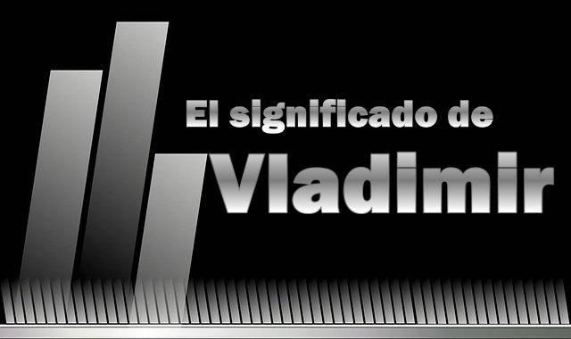 Significado de Vladimir