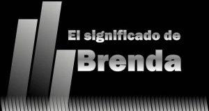Significado de Brenda