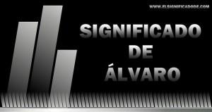 Significado de Álvaro | Nombre masculino de origen germano