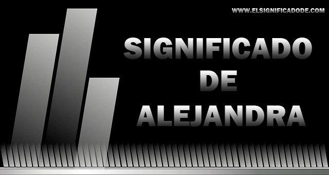 Significado-de-Alejandra