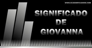 Significado de Giovanna nombre femenino de origen italiano