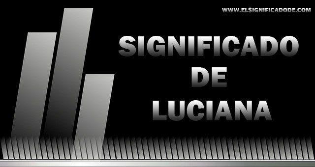 Significado-de-Luciana