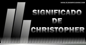 Significado de Christopher | Nombre masculino de origen griego