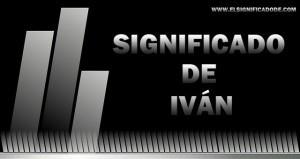 Significado de Iván