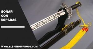 Significado de Soñar con espadas