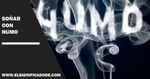 Significado de soñar con humo