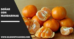 Significado de Soñar con mandarinas