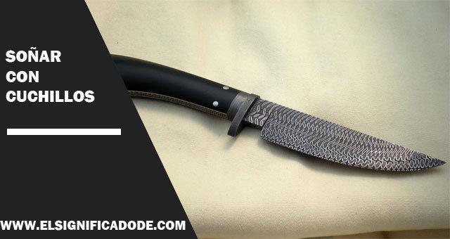 Soñar-con-cuchillos