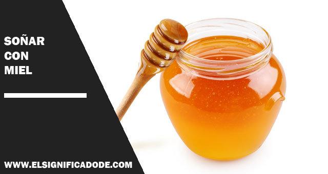 sonar con miel