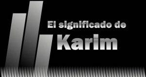 Significado de Karim