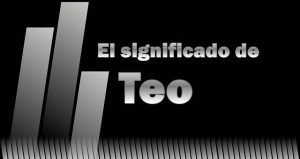 Significado de Teo