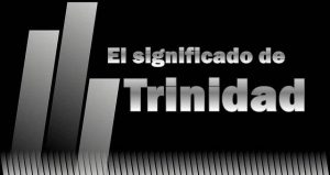 Significado de Trinidad