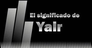 Significado de Yair