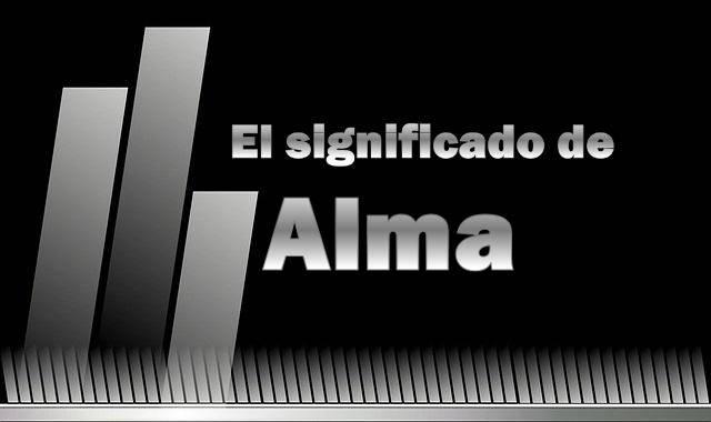 Significado del nombre Alma
