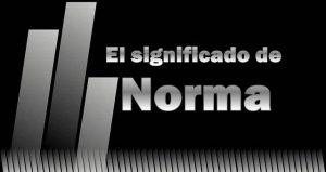 Significado de Norma