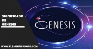 Significado de génesis