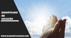 Significado de Oración