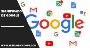 Significado De Google