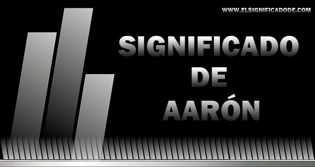 significado-de-aaron