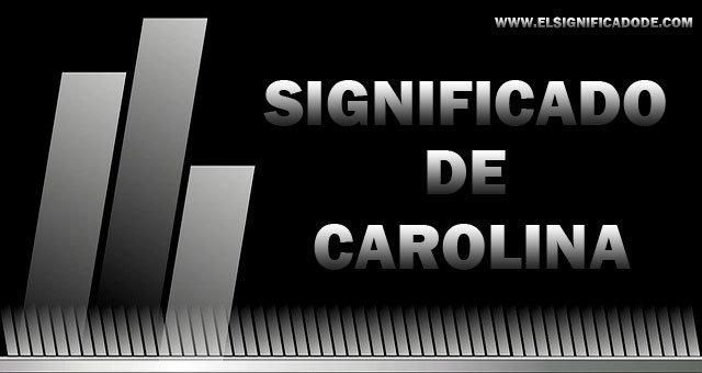 Significado-de-Carolina