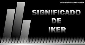 Significado y origen del nombre Iker