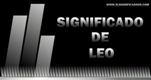 Significado de Leo nombre masculino de origen latino