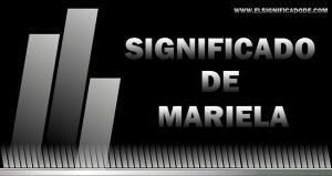 Significado de Mariela