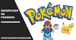 Significado de Pokemon