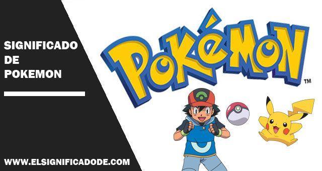 significado de la palabra pokemon