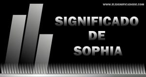 Significado de Sophia