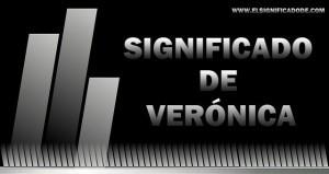Te contamos el Significado del nombre Verónica