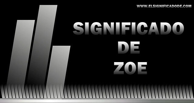 Significado-de-Zoe