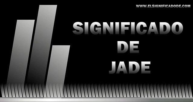 significado-de-jade