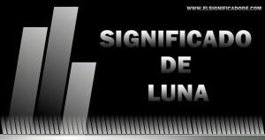 Significado de Luna | Nombre femenino de origen latino