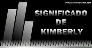 Significado y características del nombre kimberly