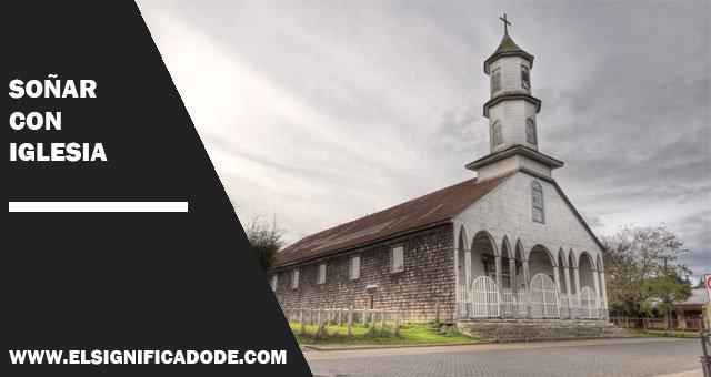 Soñar-con-iglesia
