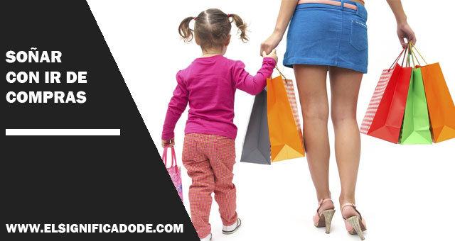 Soñar con ir de compras