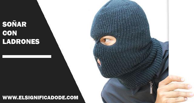 sonar con ladrones