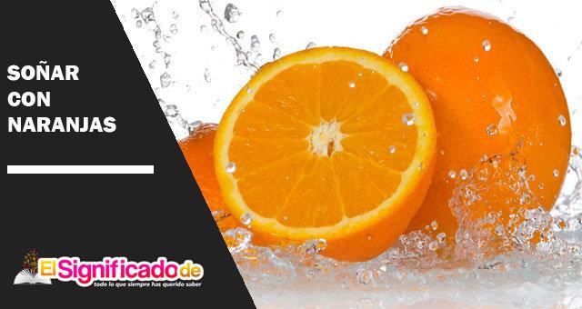 Soñar-con-naranjas