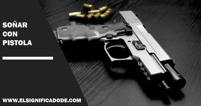 Soñar-con-pistola