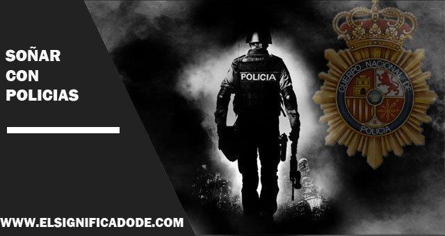Soñar-con-policias
