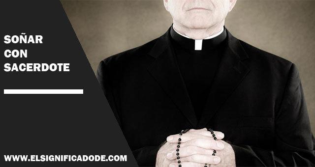 sonar con sacerdote