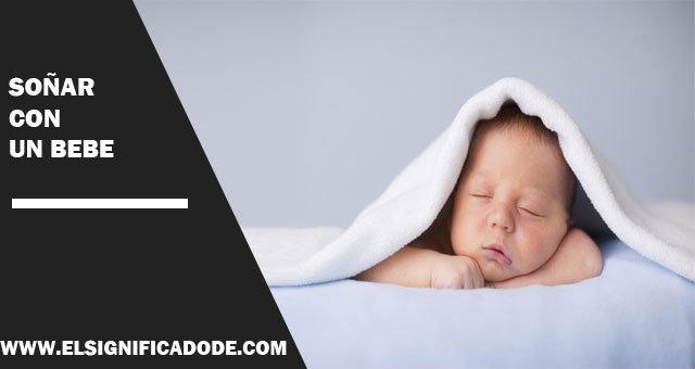 que significa soñar con un bebe