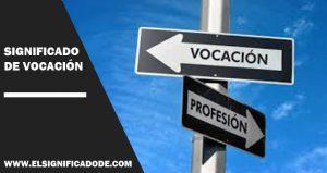 Significado de vocación