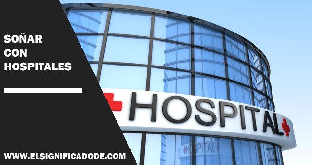 soñar-con-hospitales