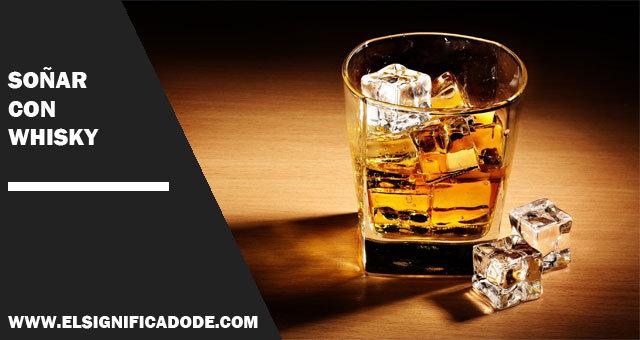 soñar-con-whisky